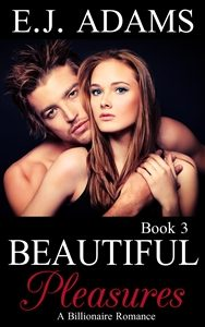 Beautiful Pleasures Book 3 Med